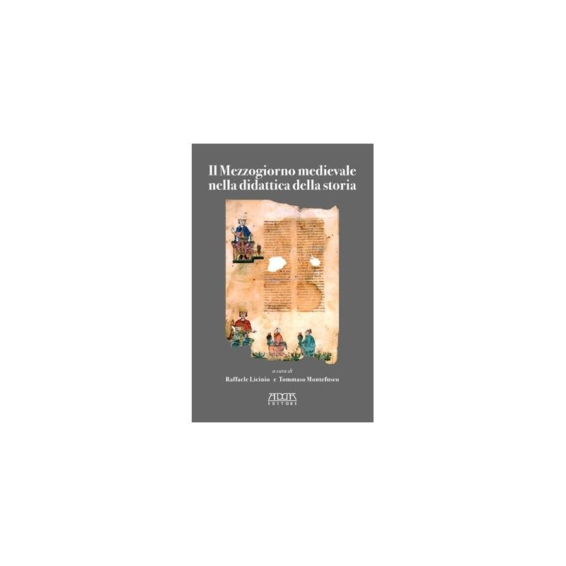 Il Mezzogiorno medievale nella didattica della storia