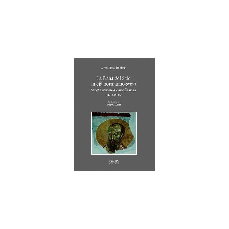 La piana del Sele in età normanno-sveva