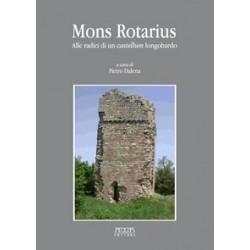 Mons Rotarius. Alle radici di un castellum longobardo
