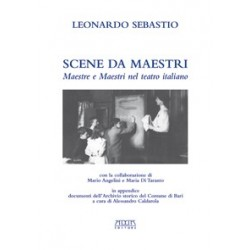 Scene da maestri. Maestre e Maestri nel teatro italiano