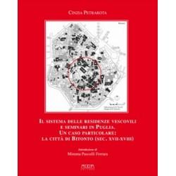 Il sistema delle residenze vescovili e seminari in Puglia. Un caso particolare: la città di Bitonto (sec. XVII-XVIII)