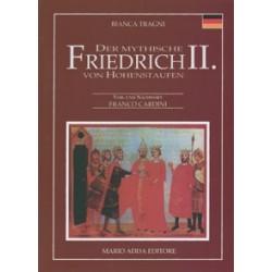 Der mythische Friedrich II. von Hohenstaufen