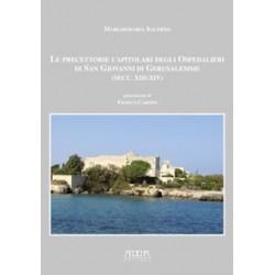 Le precettorie capitolari degli Ospedalieri di San Giovanni di Gerusalemme (secc. XIII-XIV)