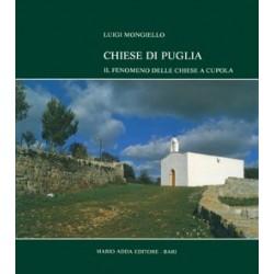 Chiese di Puglia. Il fenomeno delle chiese a cupola