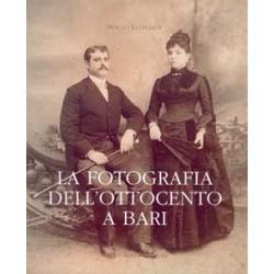 La fotografia dell'Ottocento a Bari