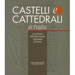 Castelli e cattedrali di Puglia a cent'anni dall'Esposizione Nazionale di Torino
