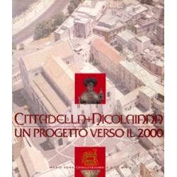 Cittadella nicolaiana. Un progetto verso il 2000