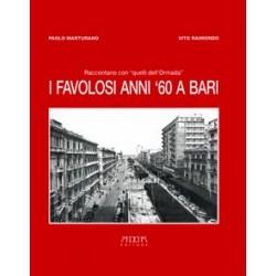 I favolosi anni '60 a Bari
