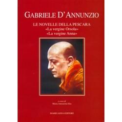Gabriele D'Annunzio. Le novelle della Pescara