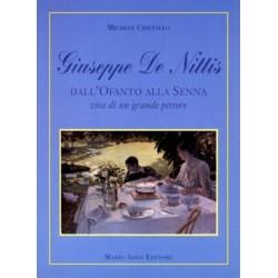 Giuseppe De Nittis. Dall'Ofanto alla Senna