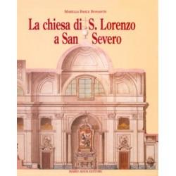 La chiesa di San Lorenzo a San Severo. Tra provincia e capitale