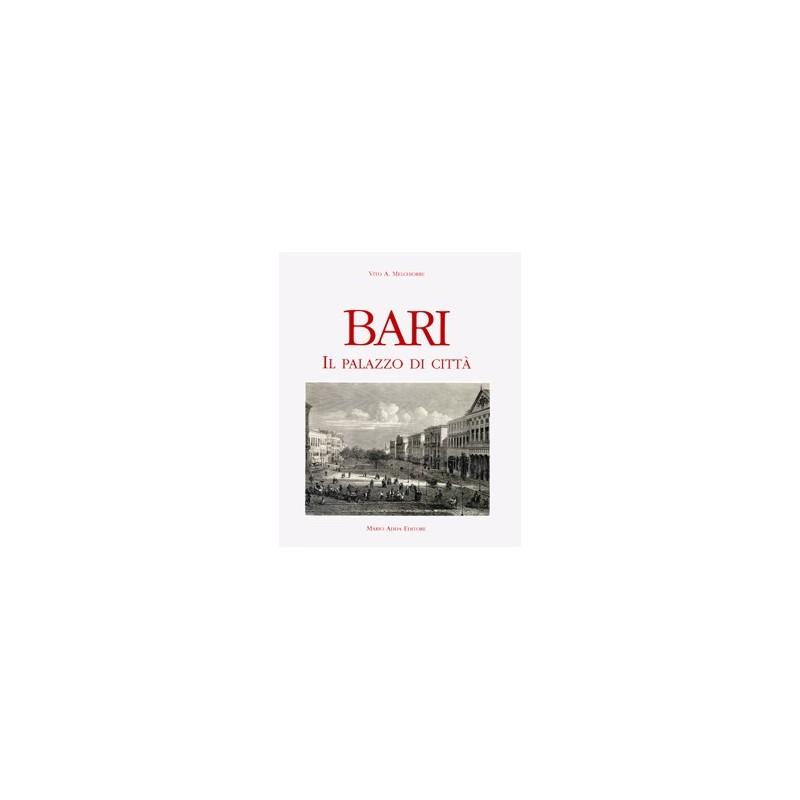 Bari. Il Palazzo di Città