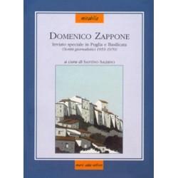 Domenico Zappone inviato speciale in Puglia e Basilicata