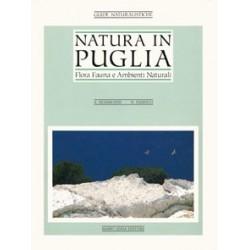 Natura in Puglia. Flora, fauna e ambienti naturali