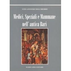 Medici, speziali e mammane nell'antica Bari