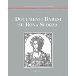 Documenti baresi su Bona Sforza