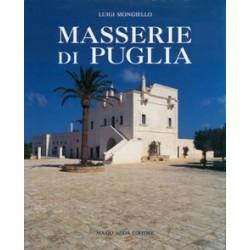 Masserie di Puglia. Organismi architettonici ed ambiente territoriale