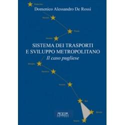 Sistema dei trasporti e sviluppo metropolitano. Il caso pugliese
