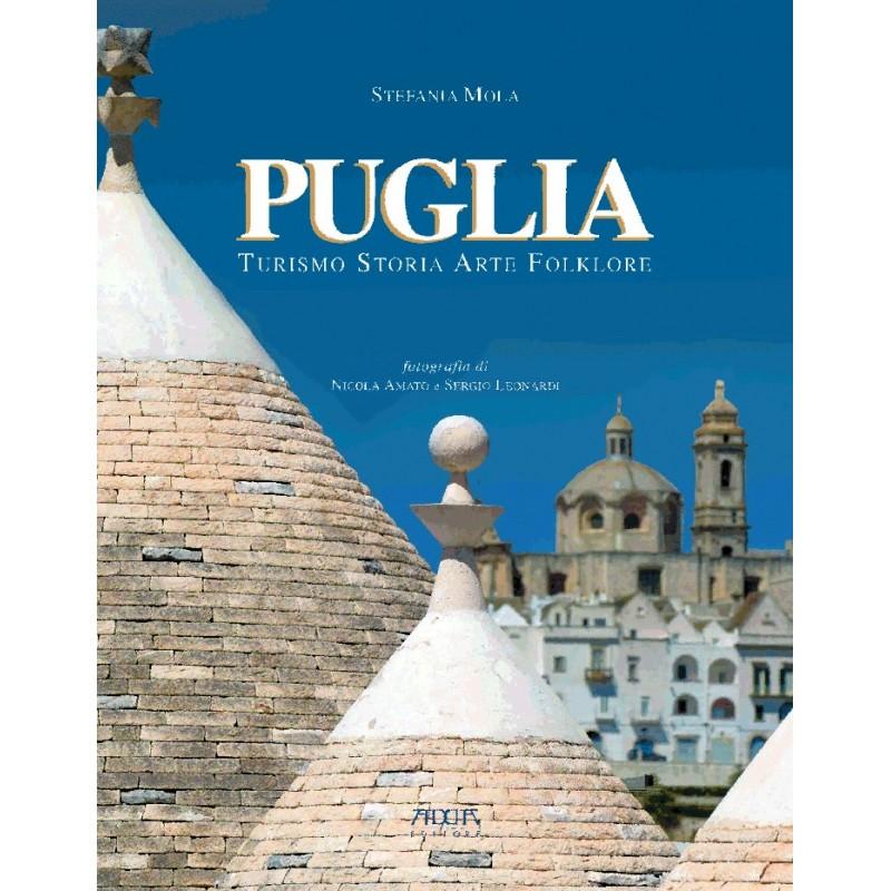 Puglia. Turismo Storia Arte Folklore