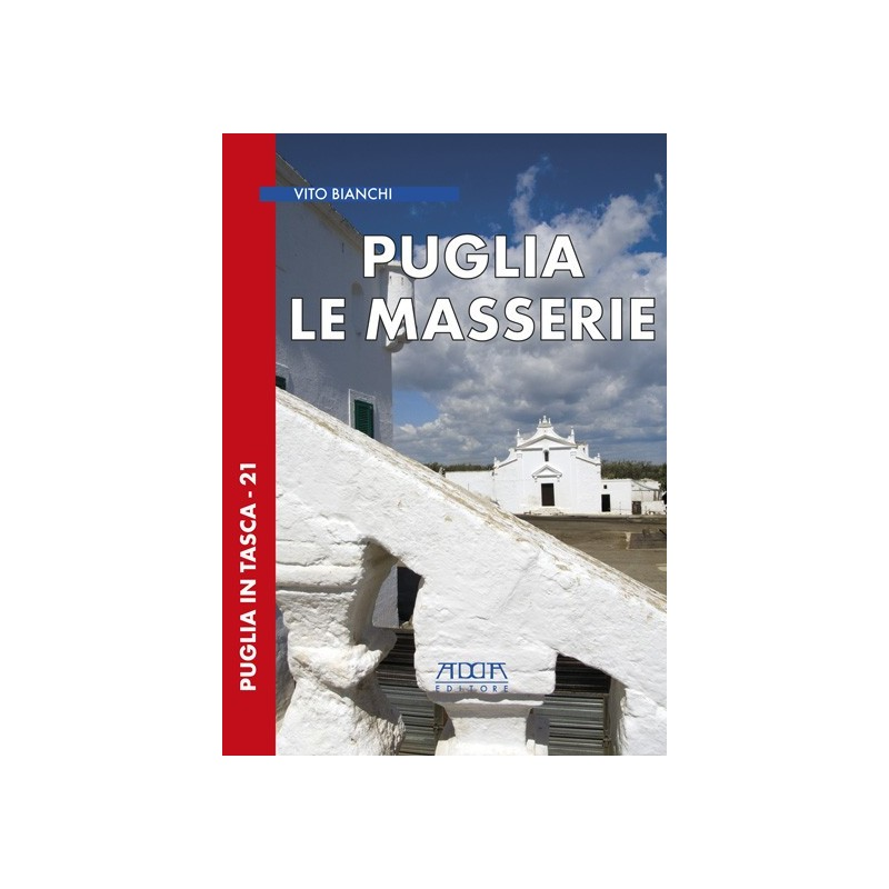 Puglia. Le masserie