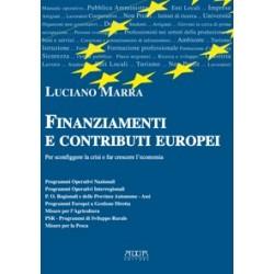 Finanziamenti e contributi europei. Per sconfiggere la crisi e far crescere l'economia