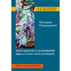 Educazione e leadership. Approcci teorici e interventi didattici