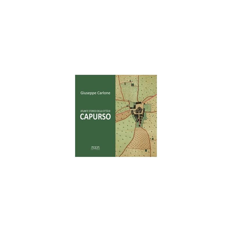 Atlante storico della città di Capurso