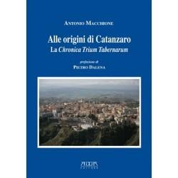 Alle origini di Catanzaro. La Cronaca Trium Tabernarum