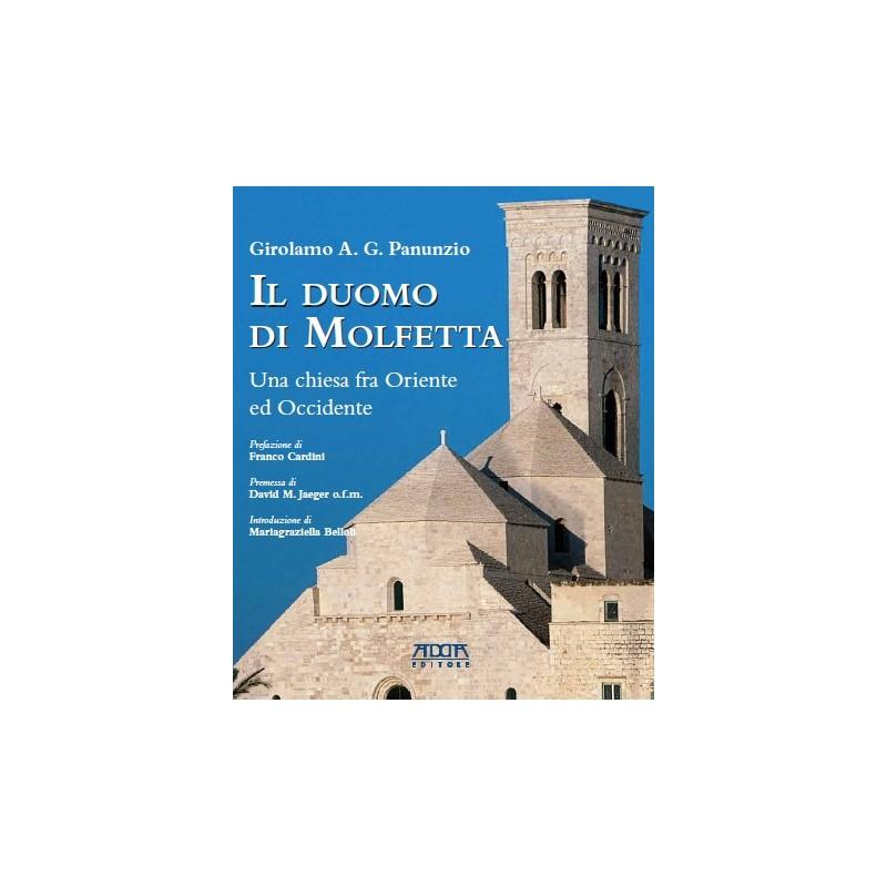 Il duomo di Molfetta. Una chiesa fra Oriente e Occidente