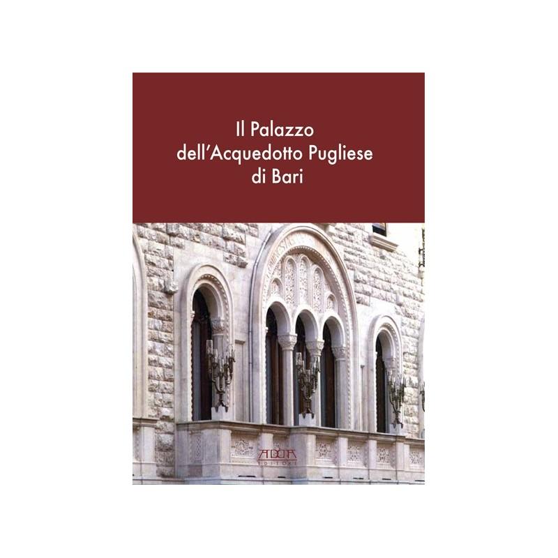 Il Palazzo dell'Acquedotto Pugliese di Bari