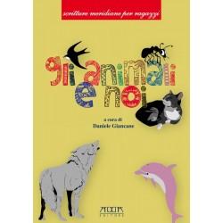 Gli animali e noi. Fiabe e racconti sugli animali