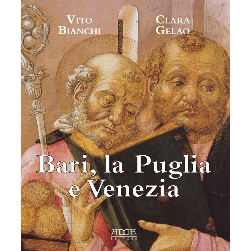 Bari, la Puglia e Venezia