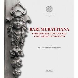Bari murattiana. I portoni dell'Ottocento e del primo Novecento