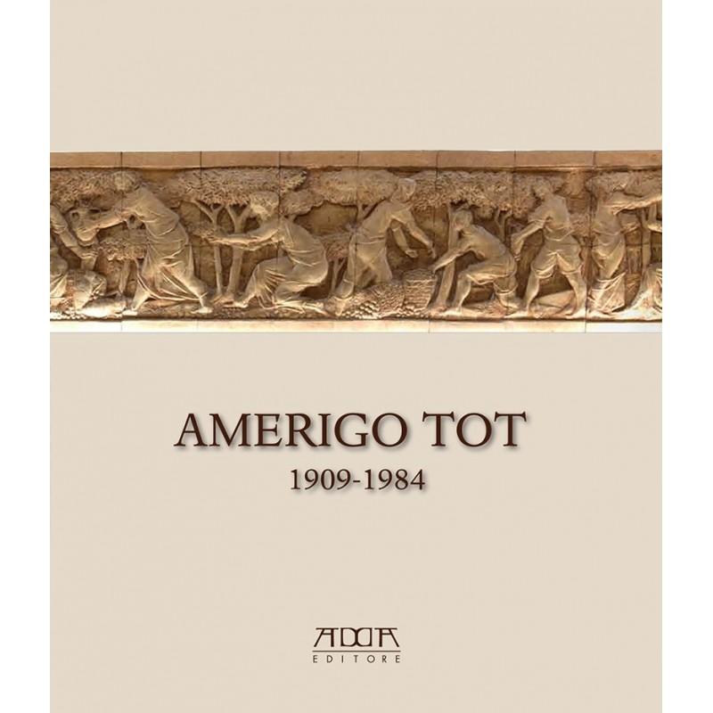 Amerigo Tot 1909-1984. 'quel maledetto magiaro'