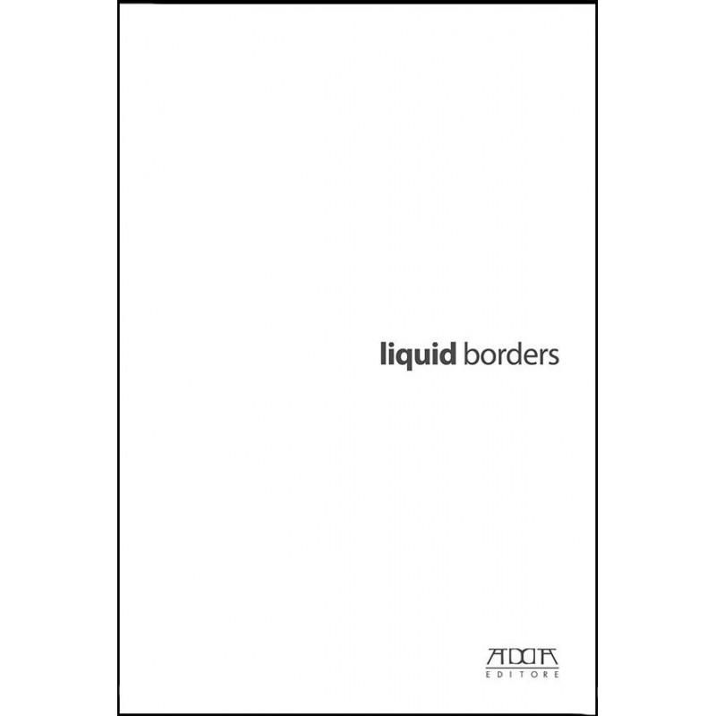 Liquid borders. Fotografia Videoarte Installazione