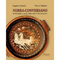 Norba-Conversano. Archeologia e storia della città e del territorio