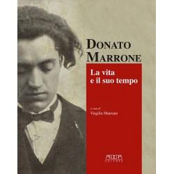 Donato Marrone. La vita e il suo tempo