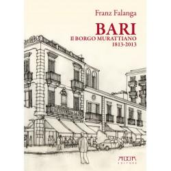 Bari. Il Borgo Murattiano nel suo bicentenario 1813-2013